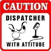 dispatcher with attitude