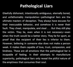 "Narcissist/Sociopath/Psychopath, call them whichever but they are all basically the same carbon copy of a disordered individual in a spectrum that goes from bad to worse. Pathological Liars, Mind Gamers, Morally Corrupt, Cheats, pretty pathetic. Emotional 2yr olds in adult pkg. The first clue is something undefinable always seems ""off' in your interactions with them."