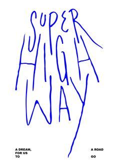 Super High Way: me & friends