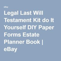 47 best last will testament images on pinterest finance suze legal last will testament kit do it yourself diy paper forms estate planner book ebay solutioingenieria Images