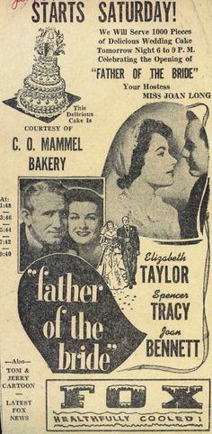 """Promotional event poster for the movie release of """"Father of the Bride"""" (1950), starring Elizabeth Taylor #1950s #film #hollywood #vintage"""