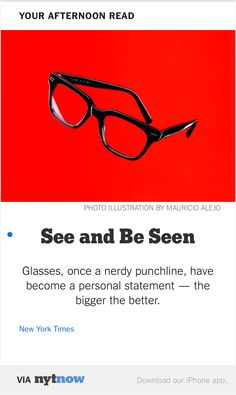 NYT Now: See and Be Seen  http://nyti.ms/1FRZxkQ