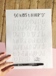 "50 Ways to Draw A ""D"" - Brush Lettering Practice + Free Worksheet — KILEY IN KENTUCKY"