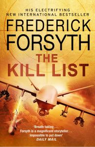 Descargar o leer en línea The Kill List Libro Gratis (PDF ePub - Frederick Forsyth, THE KILL LIST The names of those men and women who would threaten the world's security – held above top secret at. Frederick Forsyth, Kill List, Names Of God, Us Government, Lectures, Reading Online, Storytelling, Cleric, Ska