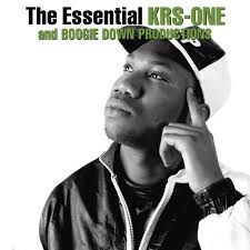 The Essential Boogie Down Productions / KRS-One [Explicit]: Boogie Down Productions, 80s Hip Hop, Krs One, The Essential, Listening To You, Mixtape, Acting, Essentials, Album
