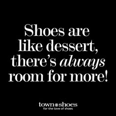 Shoes are a treat for your feet!