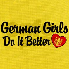 Good thing I'm a german girl... lol!