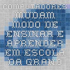 Escola: EM JOCYMARA DE FALCHI JORGE. Cidade: Guarulhos. Estado: São Paulo. Computadores mudam modo de ensinar e aprender em escola da Grande São Paulo | Agência Brasil