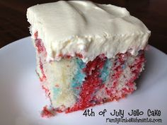 4th of July Jello Cake - very festive and has the most amazing frosting!  From FamilyEmbellishments.com