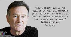 terminar con alguien que te hace sentir solo - Robin Williams