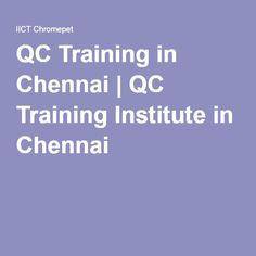 QC Training in Chennai   QC Training Institute in Chennai