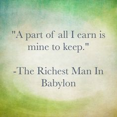 The richest man in Babylon. Investment quotes
