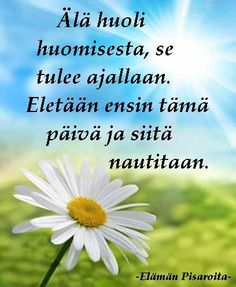 Kuvahaun tulos haulle aforismit Happy Birthday Wishes Quotes, Birthday Greetings, Learn Finnish, Finnish Words, Motivational Quotes, Inspirational Quotes, Affirmation Cards, Enjoy Your Life, Story Of My Life