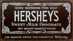 Hershey's Old Label #hersheys #chocolate #pennsylvania #pa #bennettinfiniti