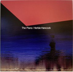HERBIE HANCOCK / THE PIANO / MASTER SOUND / CBS SONY JAPAN