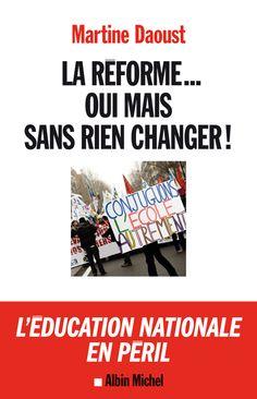 Il est rare qu'un haut fonctionnaire de l'Education Nationale raconte ce qu'il a vu. C'est ici le cas de Martine Daoust, recteur de 2008 à 2012 des Académies de Limoges puis de Poitiers. Un constat terrible et insupportable de ce qui ne peut plus durer dans un système au bord de l'asphyxie.http://www.albin-michel.fr/La-Reforme...-oui-mais-sans-rien-changer--EAN=9782226248572