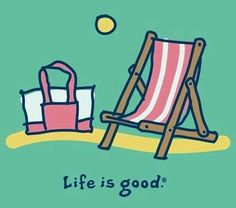 """Life is good"" quote via Carol's Country Sunshine on Facebook"