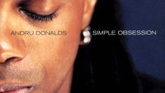 Andru Donalds - Simple Obsession