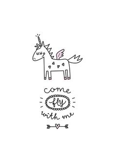 Einhorn Come fly with me Real Unicorn, Unicorn Art, Magical Unicorn, Rainbow Unicorn, Unicorn Quotes, Unicorn Decor, Doodles, Unicorns And Mermaids, Come Fly With Me