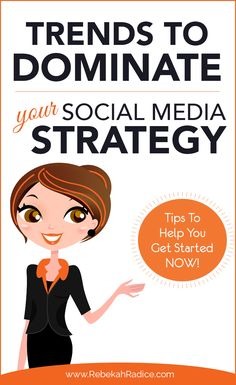 Top Trends to Dominate Your Social Media Marketing Strategy