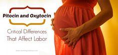 Pitocin Vs. Oxytocin: Critical Differences That Affect Labor
