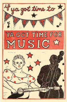 if ya got time to BREATHE YA GOT TIME FOR MUSIC