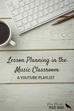 Lesson Planning in the Music Classroom: A YouTube playlist. Includes several videos about long-range planning in the music room, from lesson planning to yearly planning and more!
