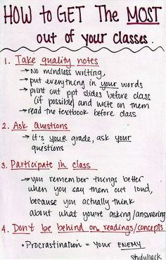 Simple tips on how to get the most out of your classes and save time studying.