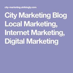 City Marketing Blog  Local Marketing, Internet Marketing, Digital Marketing