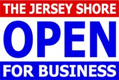 The Jersey Shore OPEN for Business
