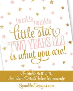 Twinkle Little Star Two Years Old Is What You Are - Printable Girl Second Birthday Decor Blush Pink Gold Glitter Decorations 8x10 Sign - SprinkledDesigns.com