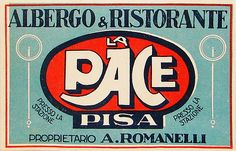 Pisa - Albergo la Pace by Luggage Labels