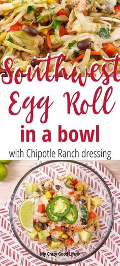 This delicious and healthy Southwest Egg Roll in a Bowl with Chipotle Ranch Dressing is an easy recipe to throw together after a busy day. A family friendly dinner recipe that you can easily make spicy or mild, this is a healthy dinner recipe that you can Healthy Breakfast Recipes, Healthy Eating, Healthy Recipes, Ww Recipes, Clean Eating, Healthy Desserts, Healthy Foods, Cooking Recipes, One Pot Meals