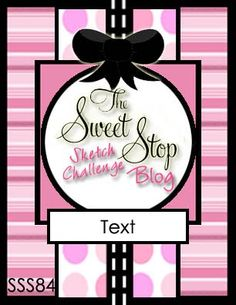 The Sweet Stop: SSS84