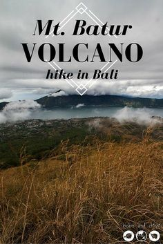 Everything you need to know about the sunrise  Mt. Batur Volcano hike in Bali, Indonesia