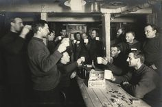 A saturday evening toast to 'Sweethearts and Wives' on board the 'Endurance', during the Imperial Trans-Antarctic Expedition, 1914-17, led by Ernest Shackleton.