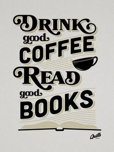 Toma buen café y lee buenos libros ~ Drink good coffee and read good books Coffee Reading, Coffee And Books, I Love Coffee, Best Coffee, My Coffee, Coffee Drinks, Espresso Coffee, Coffee Shop, Reading Books