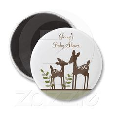 Willow Deer Forest Baby Shower Magnets Favors Gift from Zazzle.com....TOO CUTE JUST SAY babys mom, dad, grandmaw ETC.