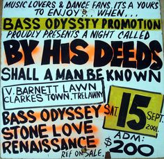 Bass Oddessy, Stone Love, Renaissance -By his-deeds