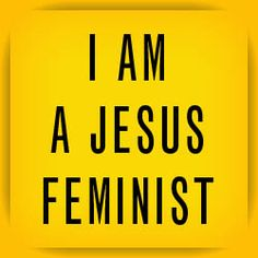 In Which I'm a Jesus Feminist Too. | Going to the Sea