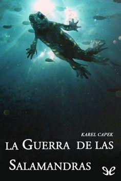 La guerra de las salamandras - http://descargarepubgratis.com/book/la-guerra-de-las-salamandras/ #epub #books #libros