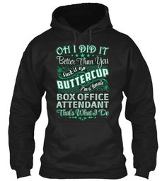 Box Office Attendant - Did It #BoxOfficeAttendant