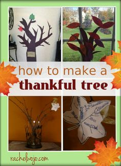 Ideas for how to make a thankful tree- a GREAT way to lead up to Thanksgiving Day with a grateful heart!