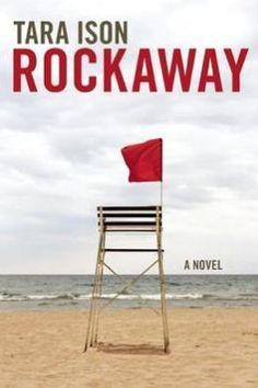 Rockaway: A Novel by Tara Ison   9781593765163   Paperback   Barnes & Noble