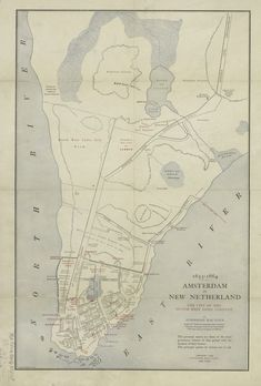 Amsterdam in New Netherland The city of the Dutch West India Company. (Map of lower Manhattan by Townsend MacCoun, New York City Map, City Maps, Old Maps, Antique Maps, Amsterdam Map, Teaching Us History, Dutch Colonial, Historical Maps, Historical Pictures