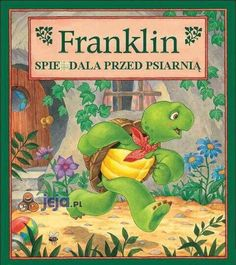 Hurry Up, Franklin, written by Paulette Bourgeois and illustrated by Brenda Clark Best Children Books, Childrens Books, Gta, Franklin The Turtle, Turtle Book, Franklin Books, Friend Book, Reading Rainbow, Childhood Toys
