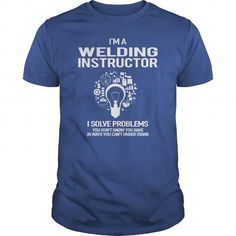 Awesome Tee For Welding Instructor T-Shirts, Hoodies (22.99$ ==► Order Here!)