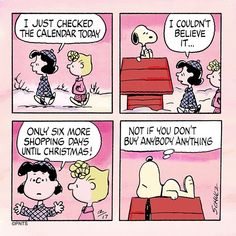 Time for Christmas shopping is almost up! Peanuts Christmas, Charlie Brown Christmas, Charlie Brown And Snoopy, Snoopy Pictures, Emoji Pictures, Peanuts Cartoon, Peanuts Snoopy, Snoopy Cartoon, Peanuts Comics