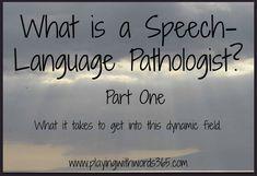 What is a Speech Language Pathologist