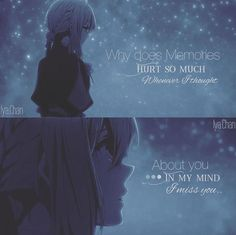İt hurts when i remembered you arent here Sad Anime Quotes, Manga Quotes, Sad Quotes, Words Quotes, Love Quotes, Inspirational Quotes, Best Quotes, Sayings, Violet Evergreen